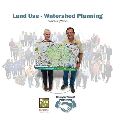 Strength Through Partnership - CommunityWorks Land Use Watershed