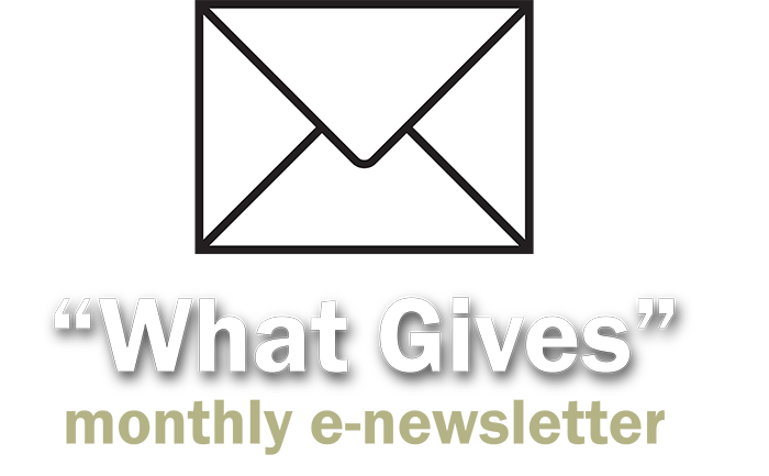 What Gives e-newsletter