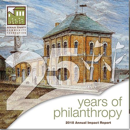 2018 Annual Report, DeKalb County Community Foundation