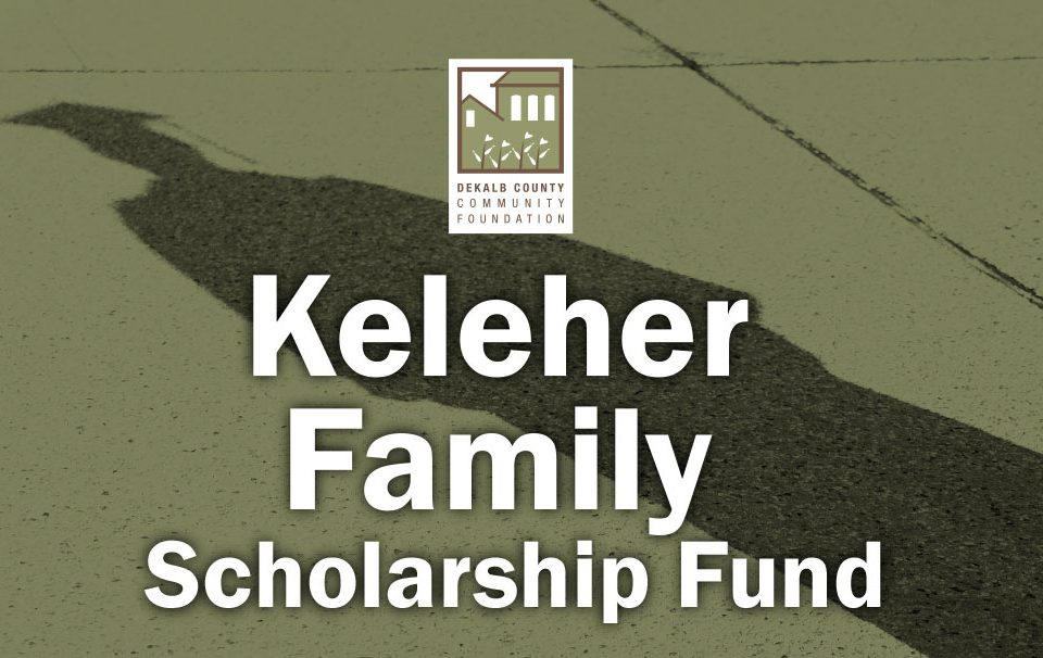 Keleher Family Scholarship Fund, DeKalb County Community Foundation